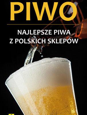 najlepsze piwo z polskich sklepow